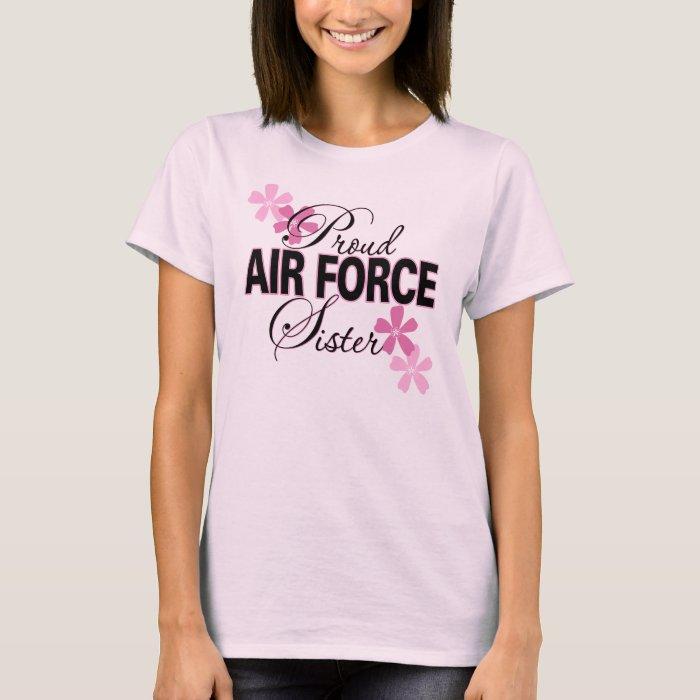 Proud Air Force Sister T-Shirt