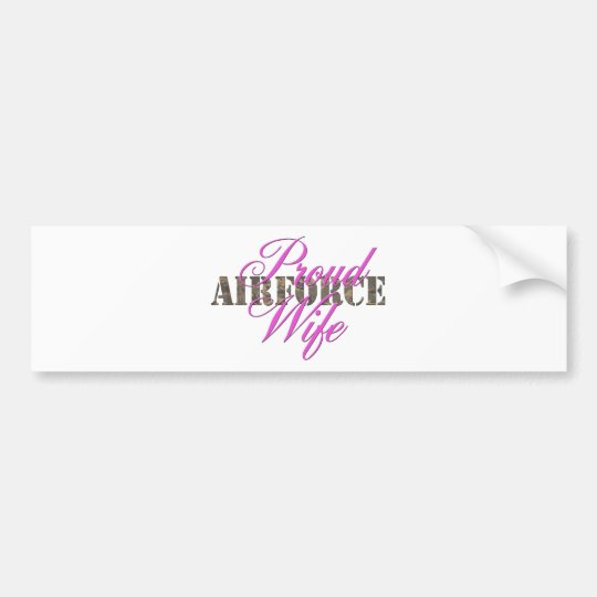 proud air force wife bumper sticker