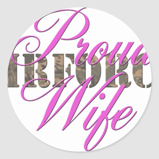 proud air force wife classic round sticker