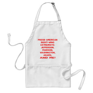 Proud American Right Wing Extremists Adult Apron