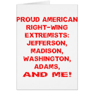 Proud American Right-Wing Extremists Card