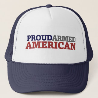 Proud Armed American Trucker Hat