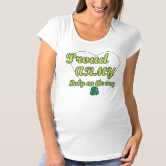 Proud Army Baby on the way Maternity T-Shirt