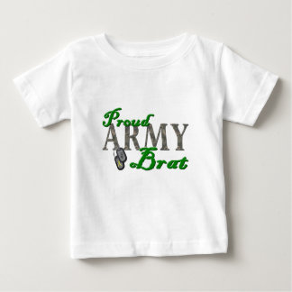 Proud Army Brat! Baby T-Shirt