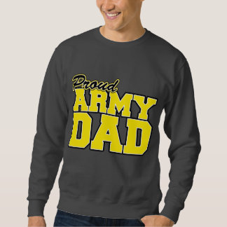 Proud Army Dad Sweatshirt