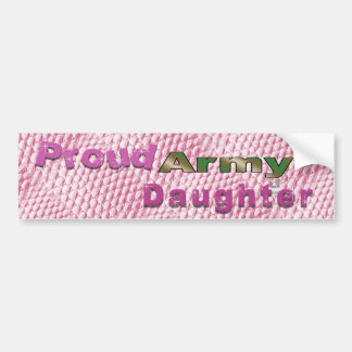 Proud Army Daughter Bumper Sticker