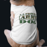 "Proud Army Dog T-Shirt<br><div class=""desc"">This unique Proud Army Dog t-shirt will make a gift for a military family pet.</div>"