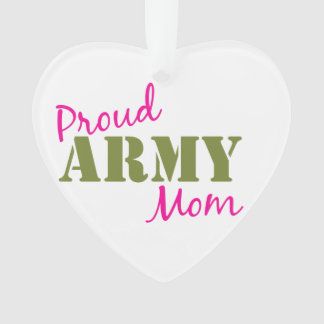 """""""Proud Army Mom"""" Heart Ornament"""