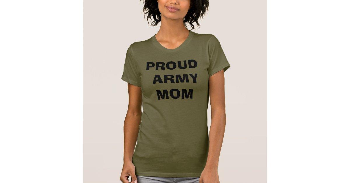 Proud Army Mom T Shirt Zazzle