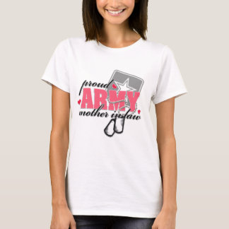 Proud Army Mother in law T-Shirt