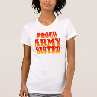 Proud Army Sister in Cheerful Colors T-Shirt