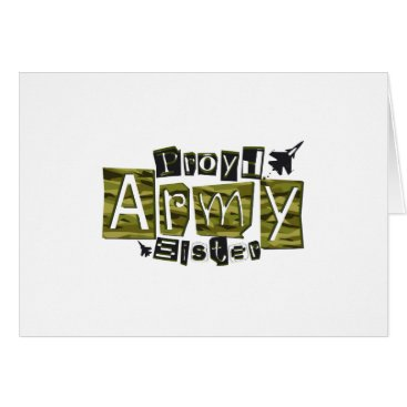 Proud Army Sister Patriotic Military Veteran Gift Card