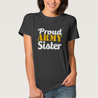 Proud Army Sister shirt