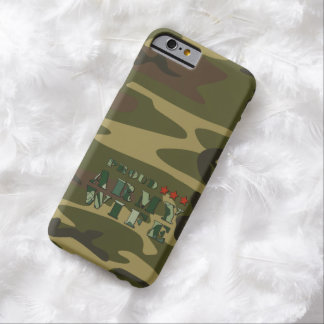 Proud Army Wife Barely There iPhone 6 Case