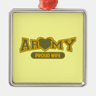 Proud Army Wife Metal Ornament