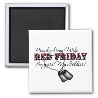 Proud Army Wife (Support My Soldier) 2 Inch Square Magnet