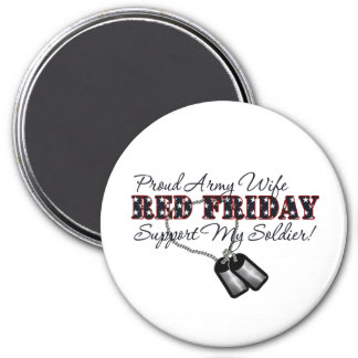 Proud Army Wife (Support My Soldier) 3 Inch Round Magnet