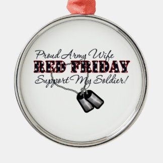 Proud Army Wife (Support My Soldier) Metal Ornament