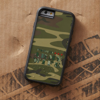 Proud Army Wife Tough Xtreme iPhone 6 Case