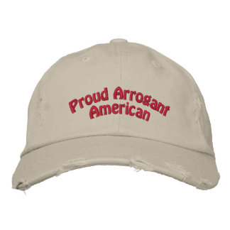 Proud Arrogant American Cap