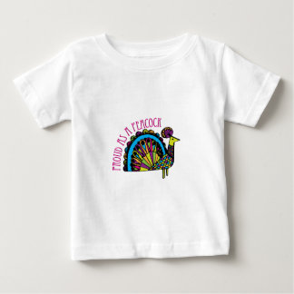 Proud as a Peacock Baby T-Shirt