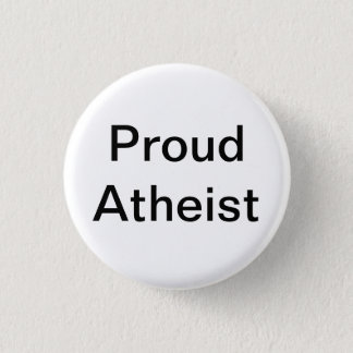 Proud Atheist Pinback Button