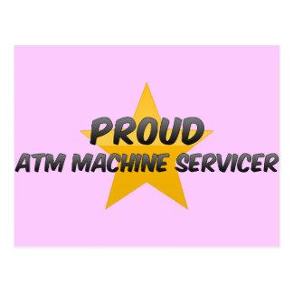 Proud Atm Machine Servicer Postcard