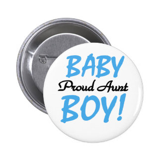 Proud Aunt Baby Boy Tshirts and Gifts Pinback Button