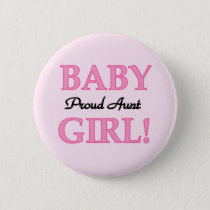 Proud Aunt Baby Girl Tshirts and Gifts Button