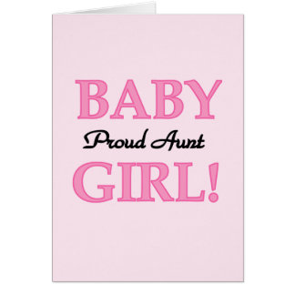 Proud Aunt Baby Girl Tshirts and Gifts Card