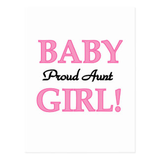 Proud Aunt Baby Girl Tshirts and Gifts Postcard