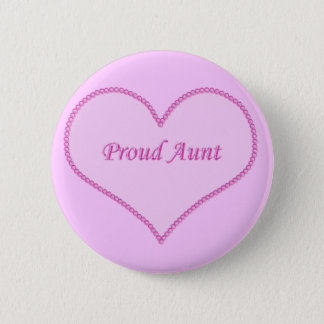 Proud Aunt Button, Pink Button