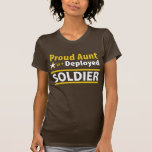 Proud Aunt of a Deployed Soldier T Shirts