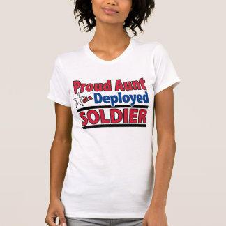 Proud Aunt of a Deployed Soldier with Name Shirt
