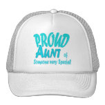 Proud Aunt of Someone very Special Trucker Hats