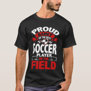 Proud Aunt Of The Best Soccer Player T-Shirt