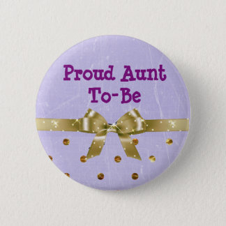 Proud Aunt-To-Be Lavender & Gold Baby Shower Pinback Button