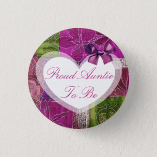 Proud Auntie to be Pink Bow Baby Shower Button