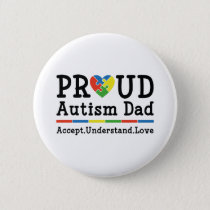 Proud Autism Dad Button