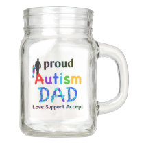 Proud Autism Dad Mason Jar