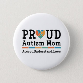 Proud Autism Mom Button