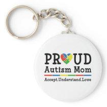 Proud Autism Mom Keychain