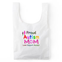 Proud Autism Mom Reusable Bag