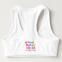 Proud Autism Mom Sports Bra
