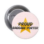 Proud Baggage Porter Pins