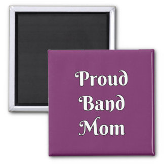 Proud Band Mom 2 Inch Square Magnet