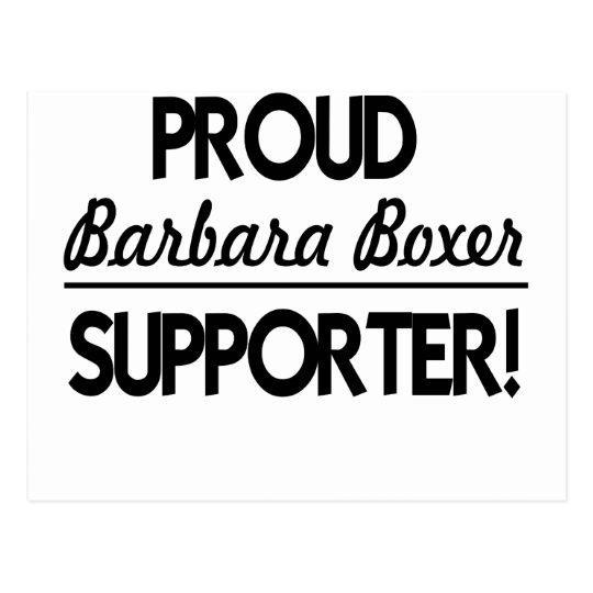 Proud Barbara Boxer Supporter! Postcard