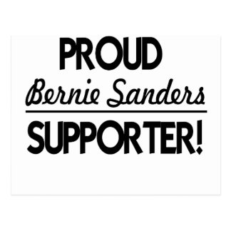 Proud Bernie Sanders Supporter! Postcard