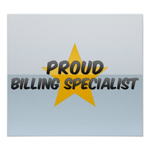 Proud Billing Specialist Print