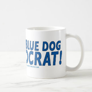 Proud Blue Dog Democrat! Coffee Mug